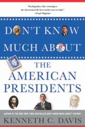 Don't Know Much About® the American Presidents (Hyperion paperback-april 15, 2014)'t Know Much About® the American Presidents (Hyperion paperback-April 15, 2014)